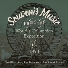 Souvenir Music from the World's Columbian Exposition of 1893