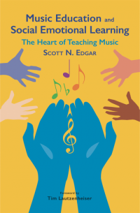 Book Cover: Music Education and Social Emotional Learning